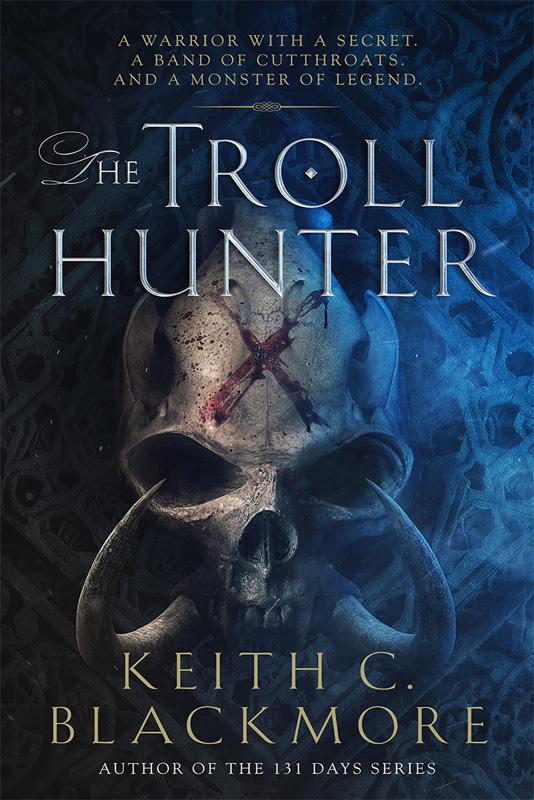 Keith C Blackmore - The Troll Hunter book cover